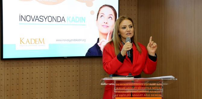 KADEM'in İnovasyonda Kadın Projesi